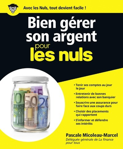 BIEN GERER SON ARGENT POUR LES NULS