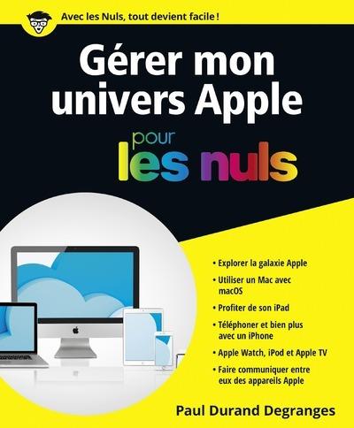 GERER MON UNIVERS APPLE POUR LES NULS