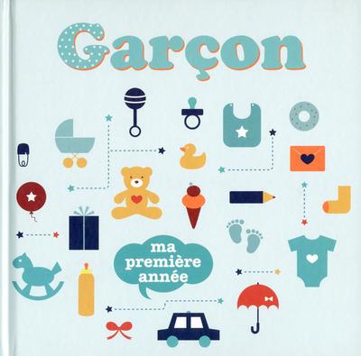 GARCON - MA PREMIERE ANNEE