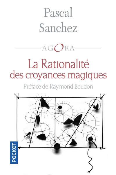 LA RATIONALITE DES CROYANCES MAGIQUES