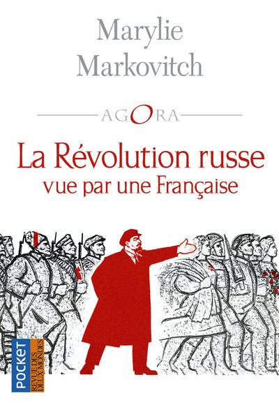 LA REVOLUTION RUSSE VUE PAR UNE FRANCAISE