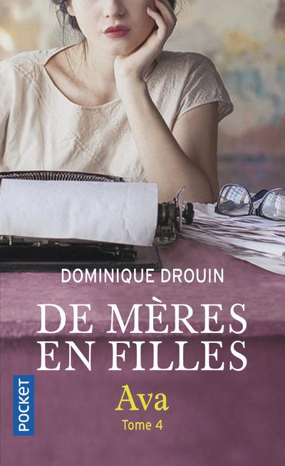 DE MERES EN FILLES - TOME 4 AVA