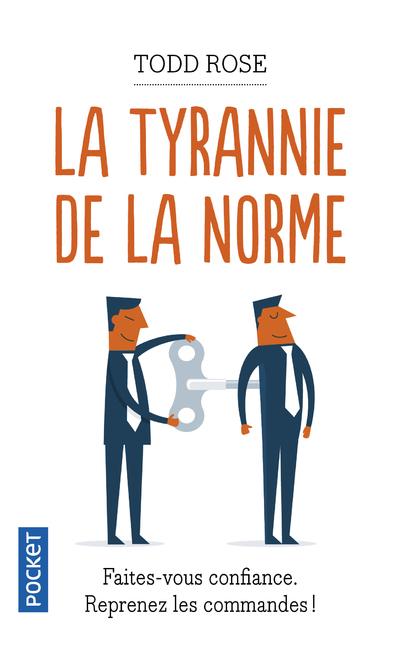 LA TYRANNIE DE LA NORME