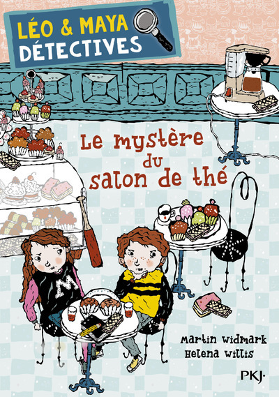 LEO & MAYA, DETECTIVES - TOME 6 LE MYSTERE DU SALON DE THE