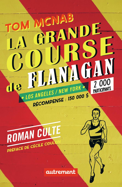 LA GRANDE COURSE DE FLANAGAN (NE)