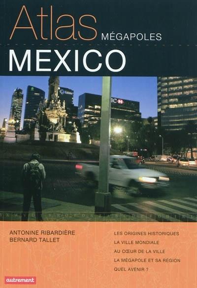 ATLAS MEGAPOLES MEXICO
