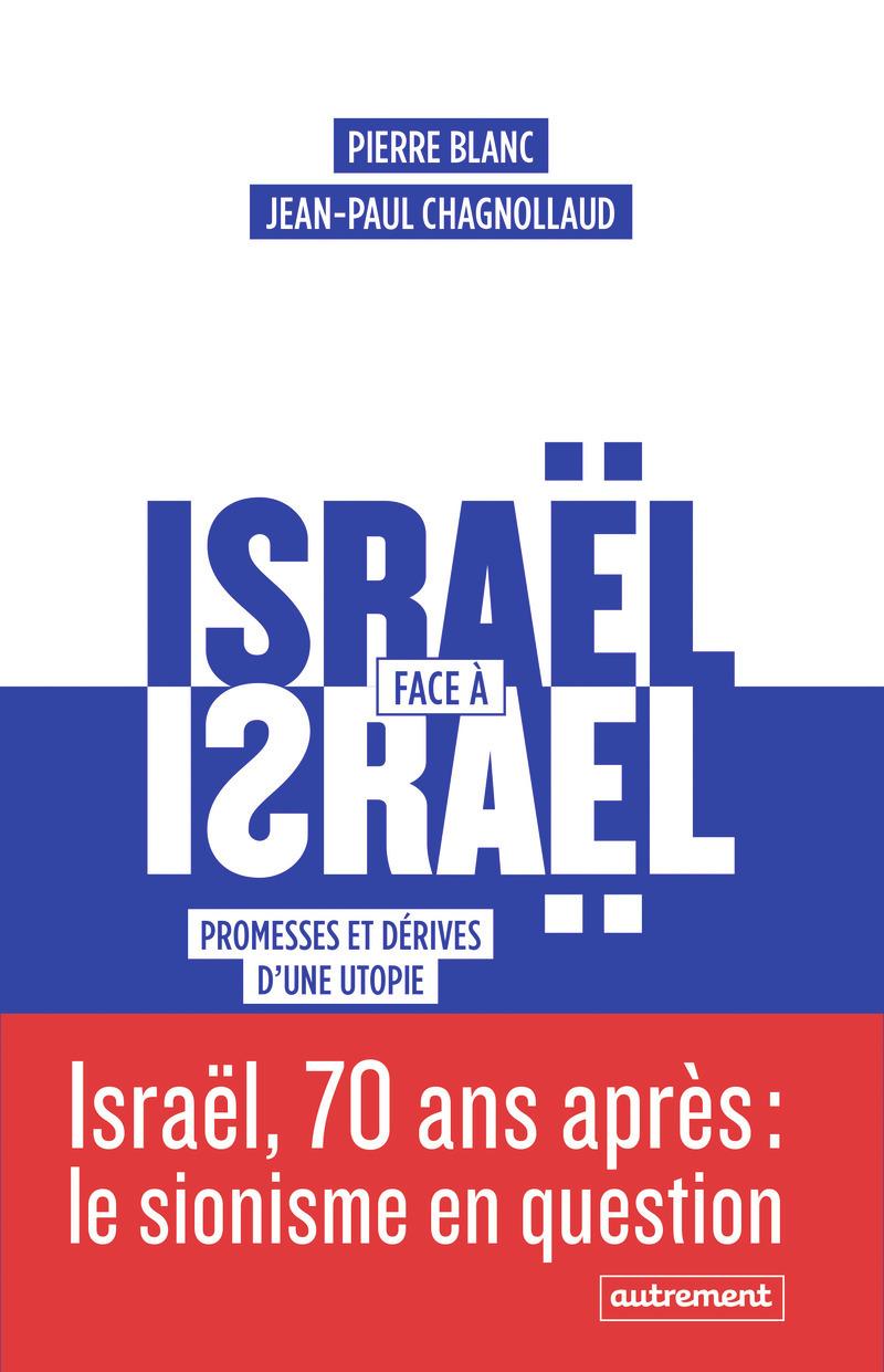 ISRAEL FACE A ISRAEL