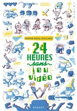 24 HEURES SANS JEU VIDEO