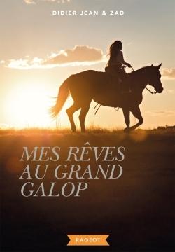 MES REVES AU GRAND GALOP
