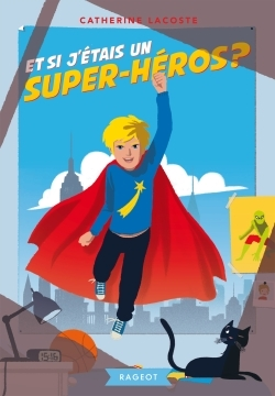 ET SI J'ETAIS UN SUPER-HEROS ?