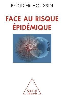 FACE AU RISQUE EPIDEMIQUE