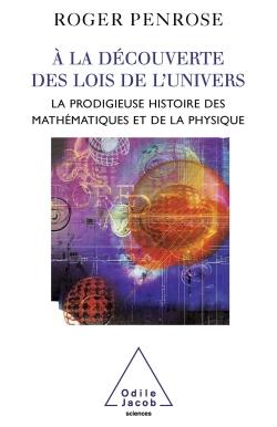 A LA DECOUVERTE DES LOIS DE L'UNIVERS