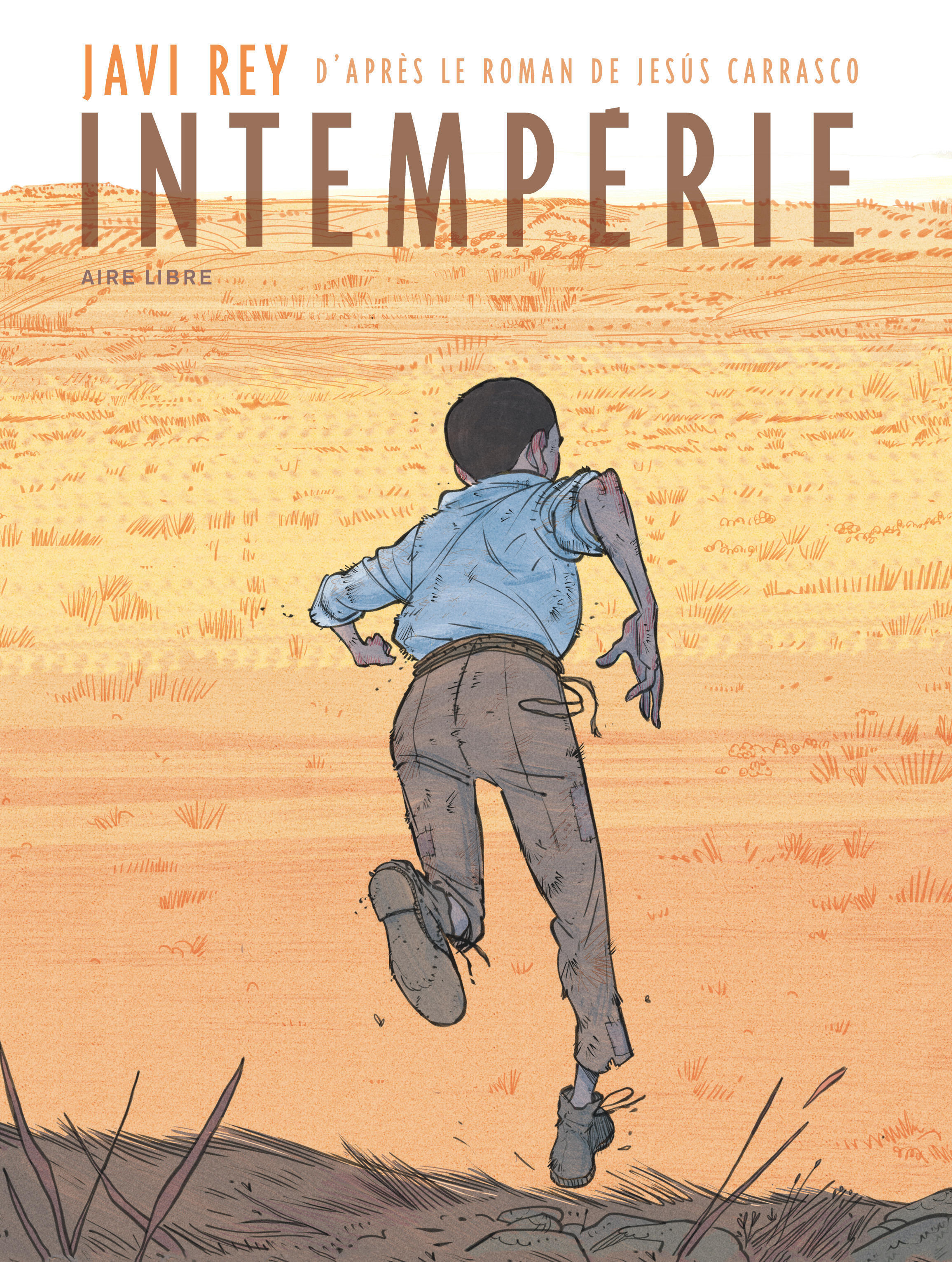 INTEMPERIES INTEMPERIE - TOME 0 - INTEMPERIE
