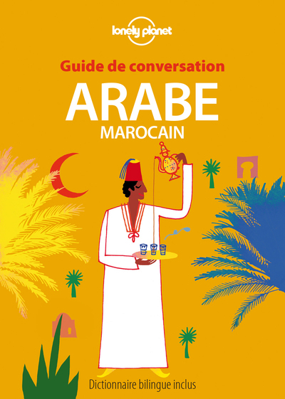 GUIDE DE CONVERSATION ARABE MAROCAIN 7ED