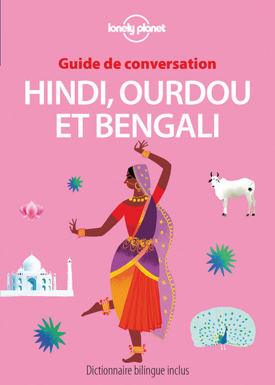 GUIDE DE CONVERSATION HINDI, OURDOU ET BENGALI 3ED