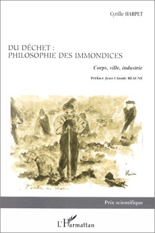 DU DECHET : PHILOSOPHIE DES IMMONDICES