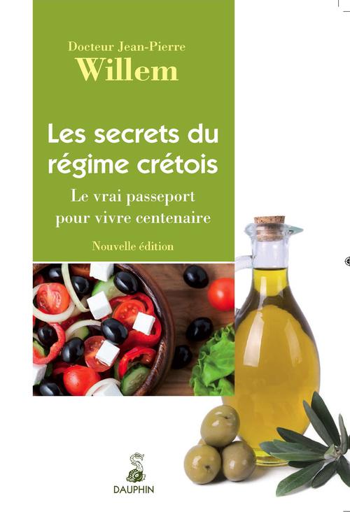 SECRETS DU REGIME CRETOIS LE VRAI PASSEPORT POUR VIVRE CENTENAIRE