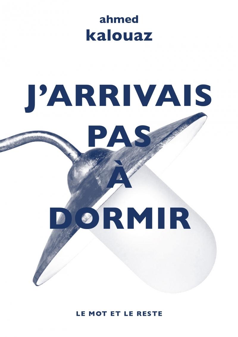 J'ARRIVAIS PAS A DORMIR