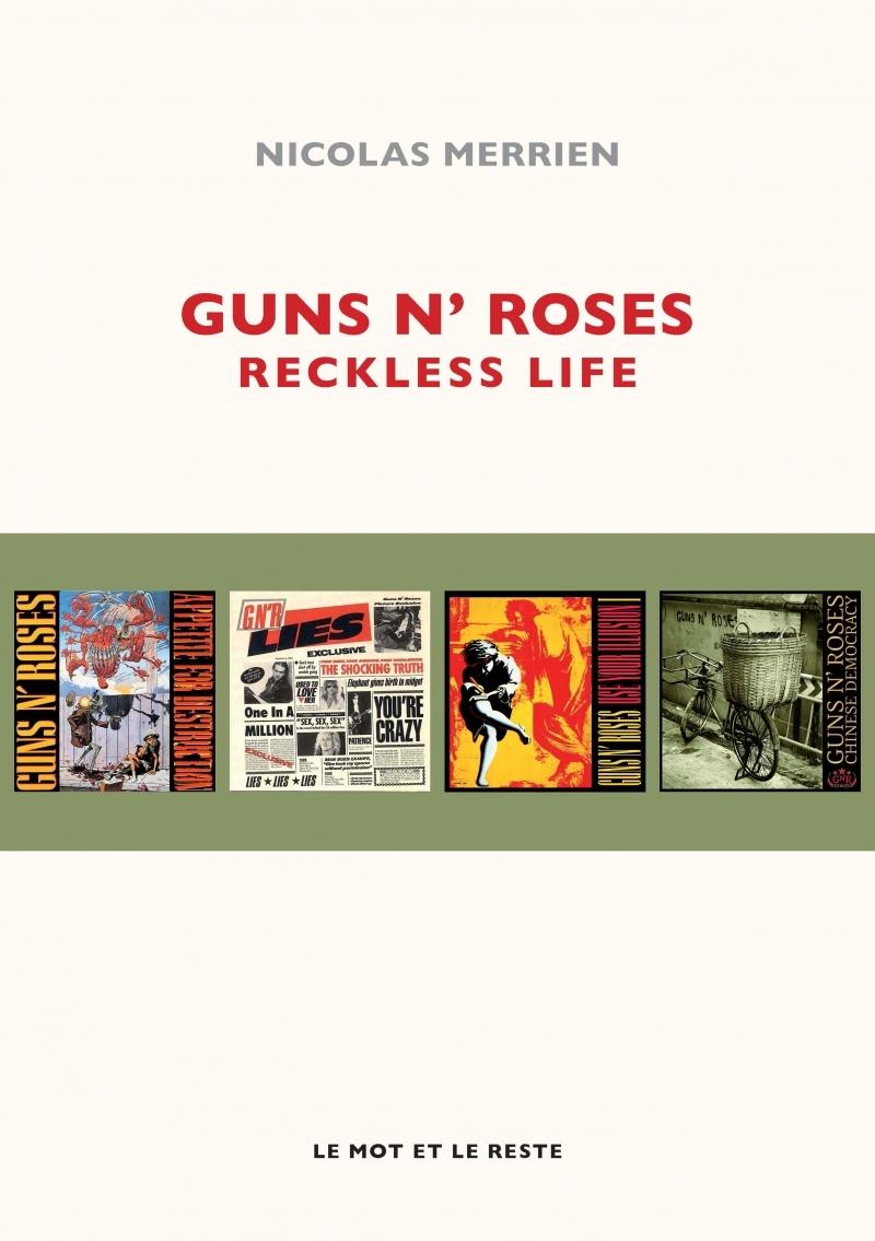 GUNS N' ROSES - RECKLESS LIFE