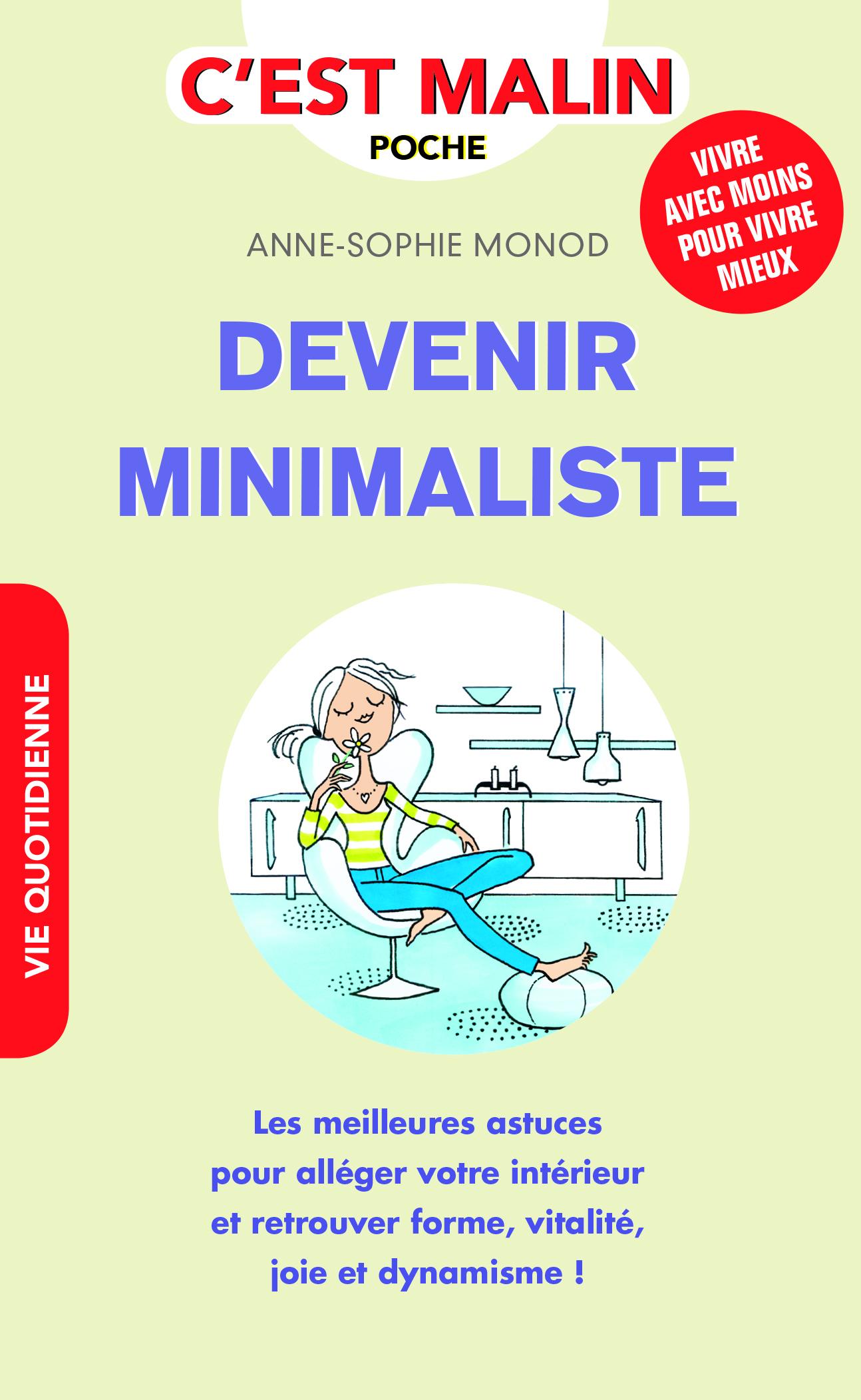 DEVENIR MINIMALISTE C'EST MALIN