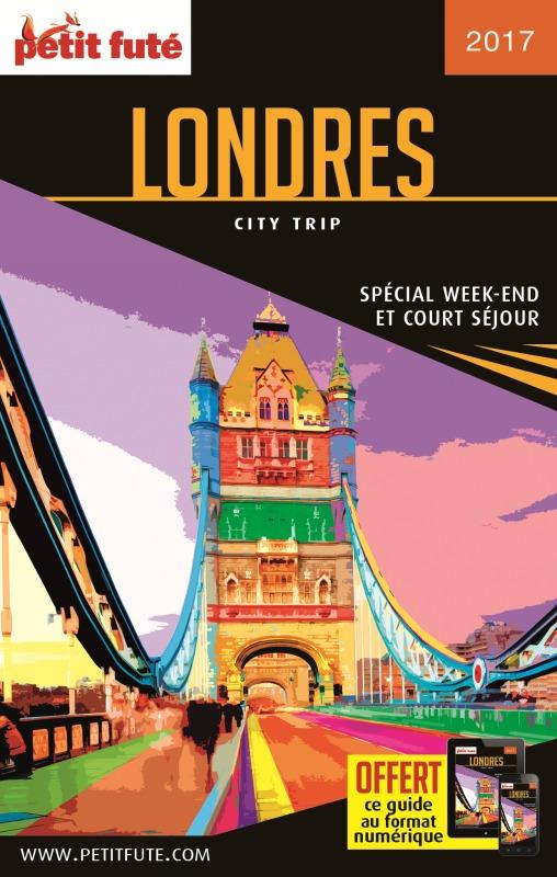LONDRES 2017 CITY TRIP PETIT FUTE + OFFRE NUM