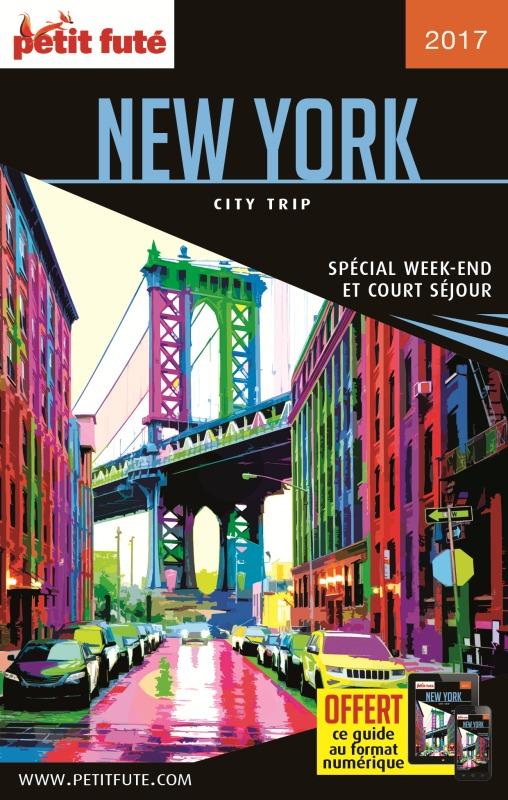 NEW YORK 2017 CITY TRIP PETIT FUTE + OFFRE NUM