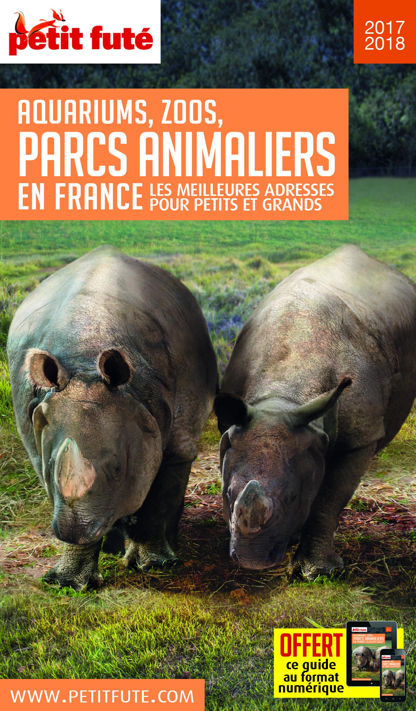 PARCS ANIMALIERS 2017 PETIT FUTE + OFFRE NUM