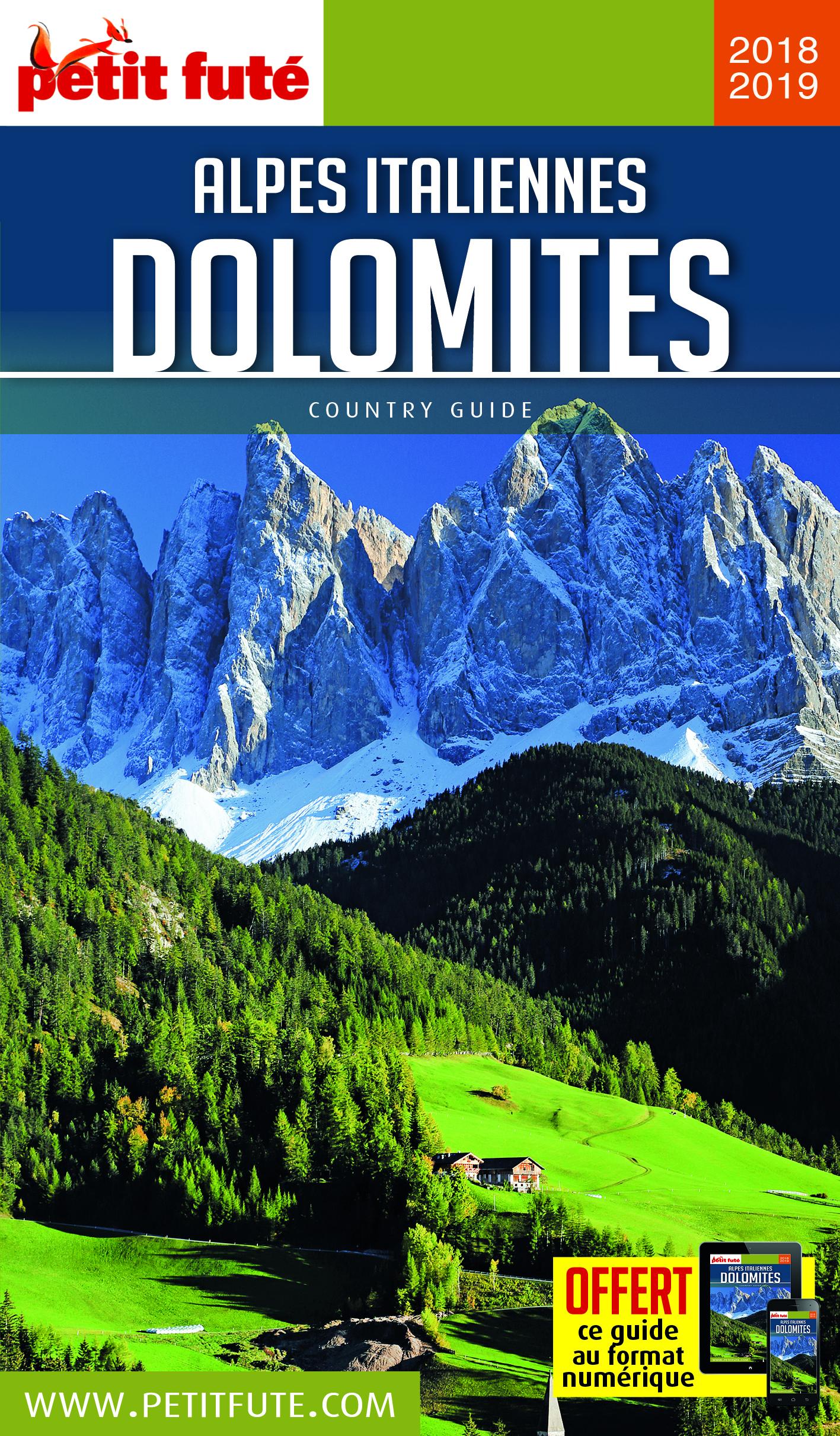 DOLOMITES ET ALPES ITALIENNES 2018-2019 PETIT FUTE + OFFRE NUM