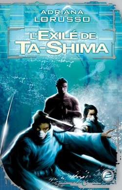 TA-SHIMA T02 L'EXILE DE TA-SHIMA