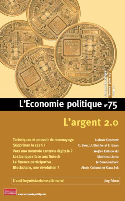 L'ECONOMIE POLITIQUE - NUMERO 75 L'ARGENT 2.0