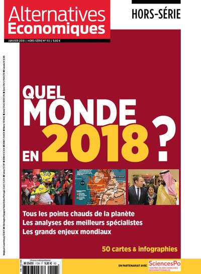 HORS-SERIE N113 - QUEL MONDE EN 2018 ?