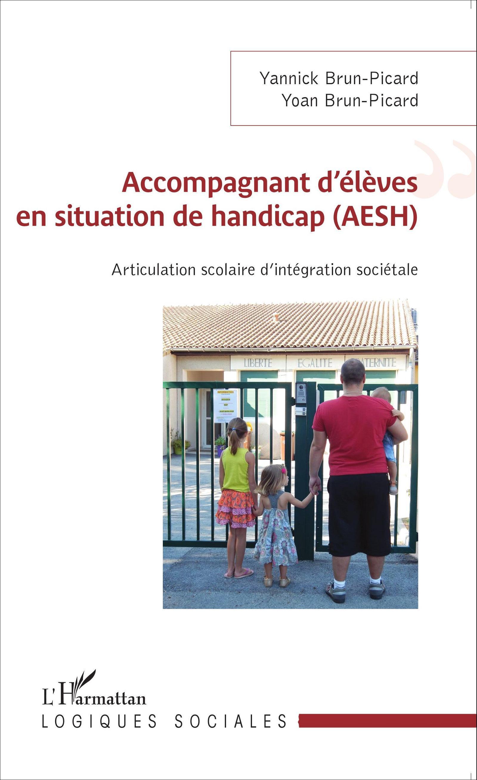 ACCOMPAGNANT D'ELEVES EN SITUATION DE HANDICAP (AESH) ARTICULATION SCOLAIRE D'INTEGRATION SOCIETALE