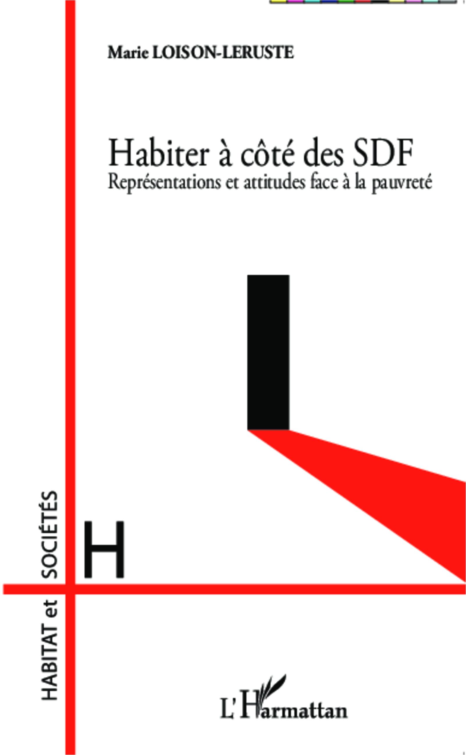 HABITER A COTE DES SDF REPRESENTATIONS ET ATTITUDES FACE A LA PAUVRETE