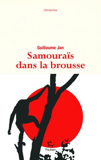 SAMOURAIS DANS LA BROUSSE