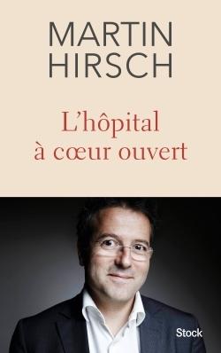 L'HOPITAL A COEUR OUVERT