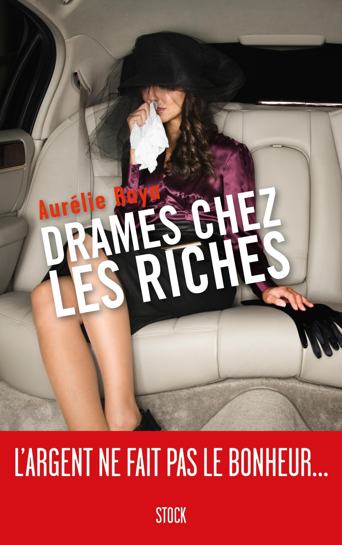DRAMES CHEZ LES RICHES