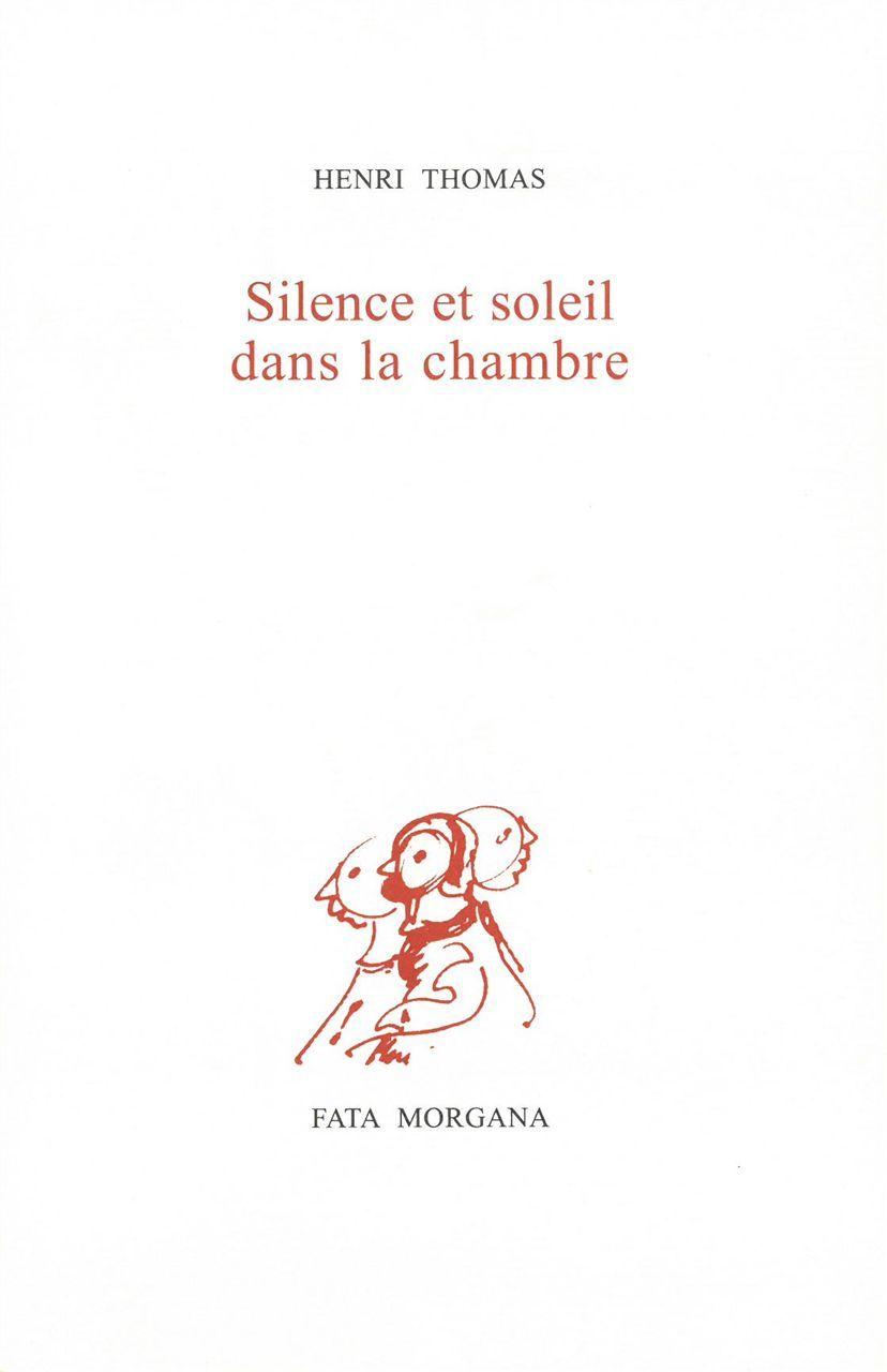 SILENCE ET SOLEIL DANS LA CHAMBRE