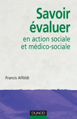 SAVOIR EVALUER EN ACTION SOCIALE ET MEDICO-SOCIALE