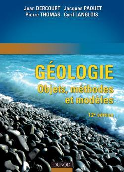 GEOLOGIE : OBJETS, METHODES ET MODELES - 12EME EDITION