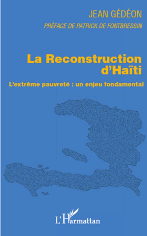 RECONSTRUCTION D'HAITI L'EXTREME PAUVRETE UN ENJEU FONDAMENTAL