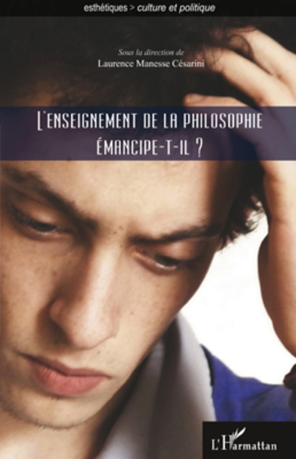 ENSEIGNEMENT DE LA PHILOSOPHIE EMANCIPE T IL
