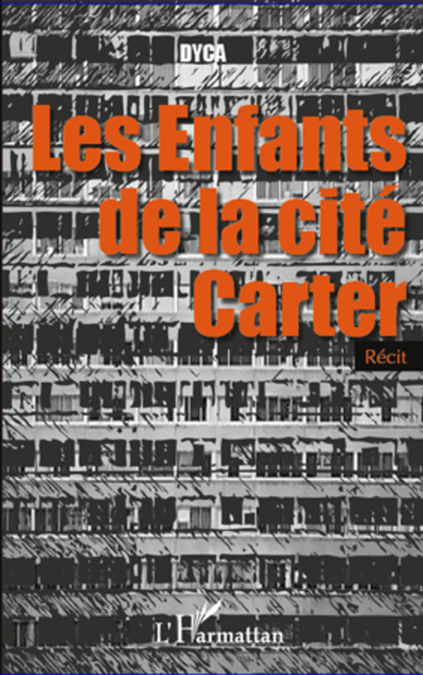 ENFANTS DE LA CITE CARTER  RECIT