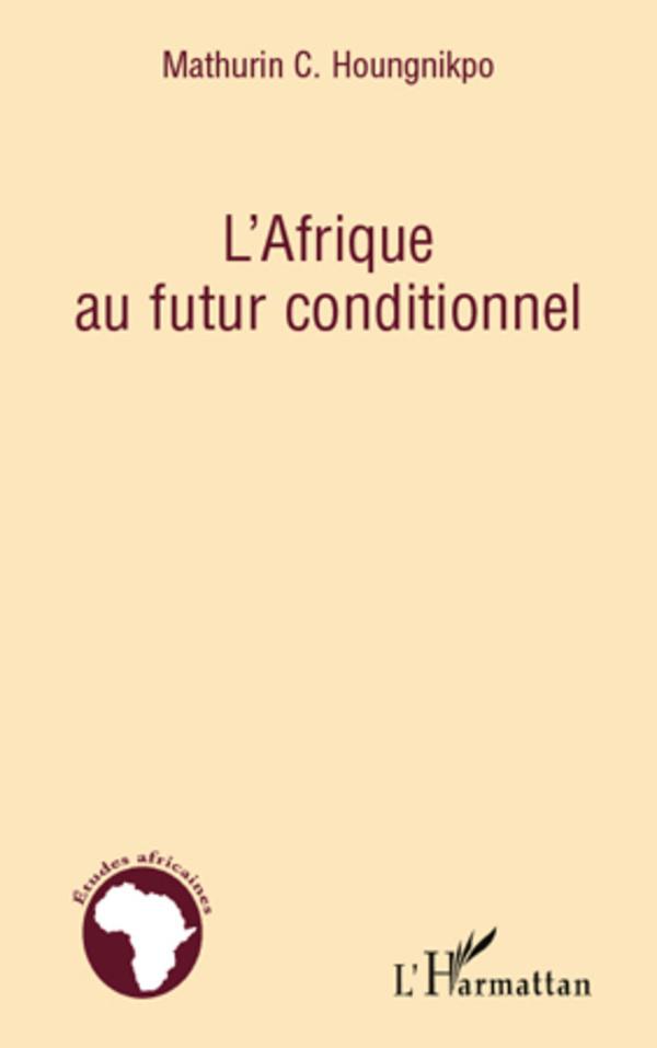 AFRIQUE AU FUTUR CONDITIONNEL