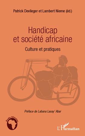 HANDICAP ET SOCIETE AFRICAINE CULTURE ET PRATIQUES