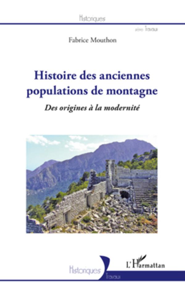 HISTOIRE DES ANCIENNES POPULATIONS DE MONTAGNE DES ORIGINES A LA MODERNITE