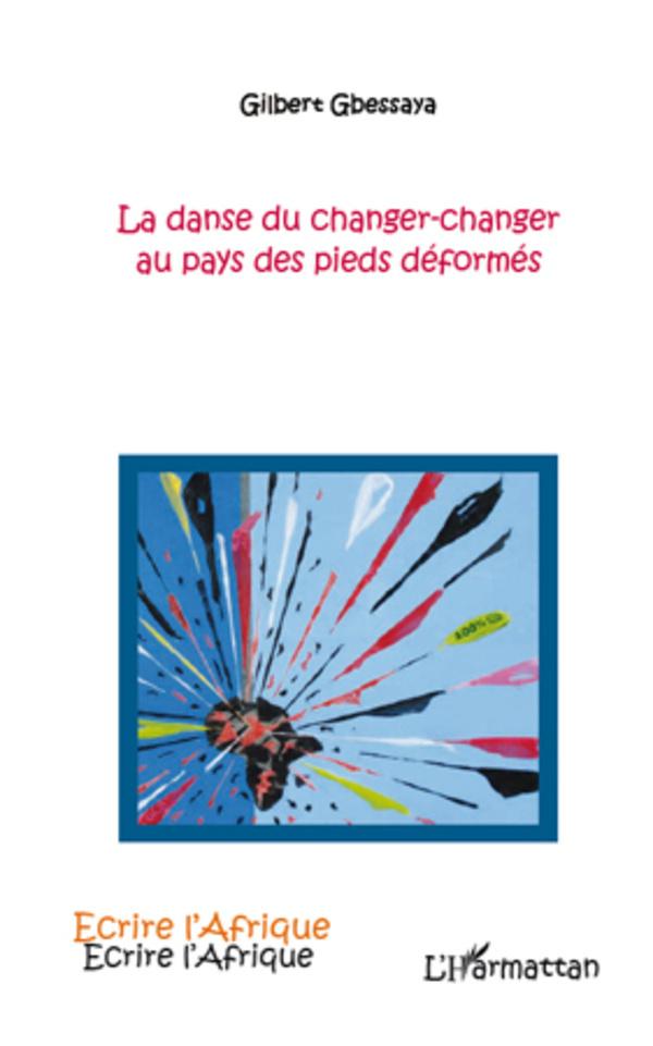 DANSE DU CHANGER CHANGER AU PAYS DES PIEDS DEFORMES