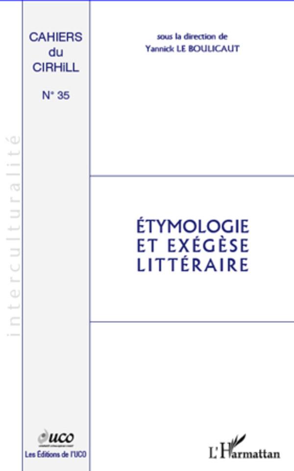 ETYMOLOGIE ET EXEGESE LITTERAIRE