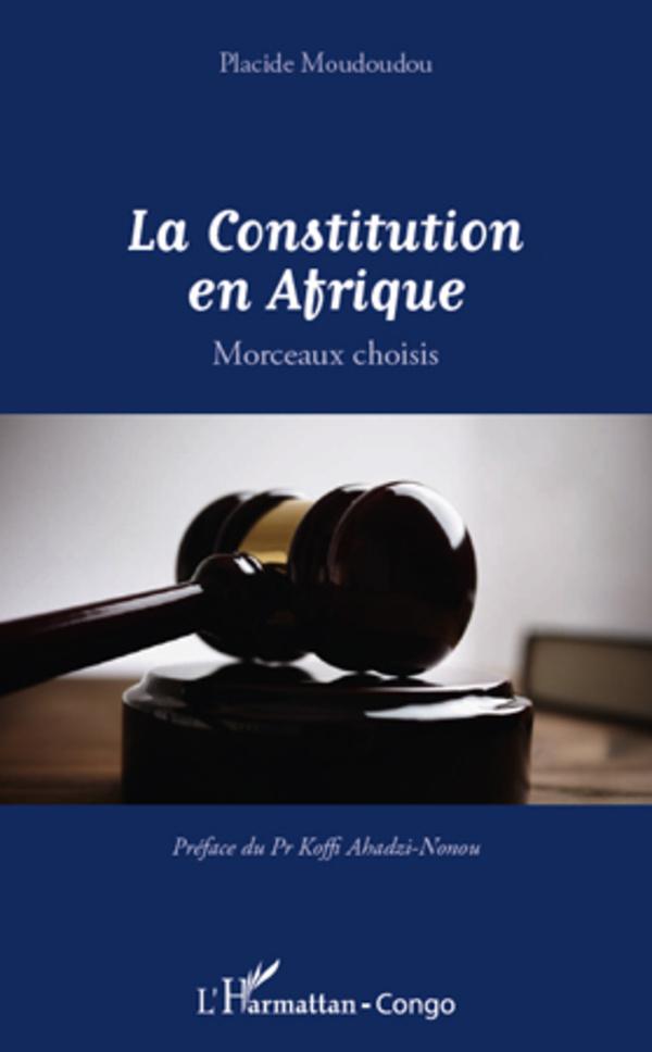 CONSTITUTION EN AFRIQUE MORCEAUX CHOISIS