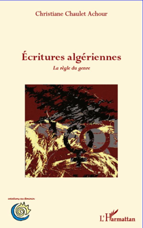 ECRITURES ALGERIENNES LA REGLE DU GENRE
