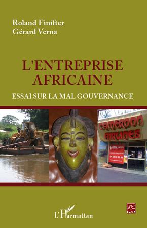 ENTREPRISE AFRICAINE ESSAI SUR LA MAL GOUVERNANCE